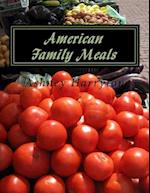 American Family Meals
