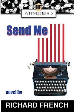 Bog, paperback Send Me af Richard French