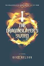 The Dragonslayer's Sword af Resa Nelson