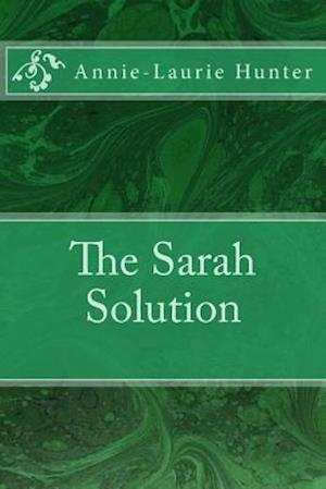 The Sarah Solution