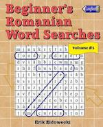 Beginner's Romanian Word Searches - Volume 3