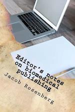 Editor's Notes on Biomedical Publishing