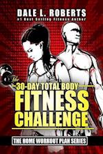 The 30-Day Total Body Fitness Challenge