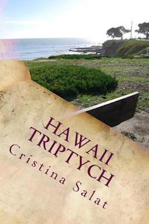 Bog, paperback Hawaii Triptych af Cristina Salat