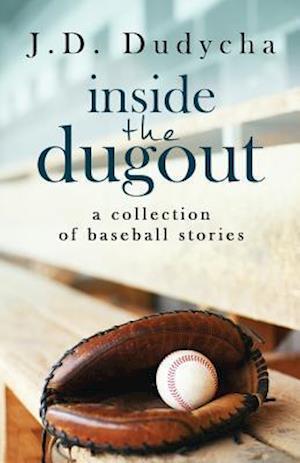 Bog, paperback Inside the Dugout af J. D. Dudycha