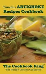 Timeless Artichoke Recipes Cookbook