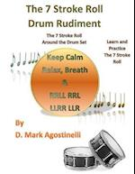 The 7 Stroke Roll Drum Rudiment af D. Mark Agostinelli