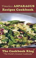 Timeless Asparagus Recipes Cookbook