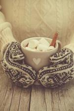 Mittens and a Mug of Hot Chocolate with Marshmallows Winter Journal