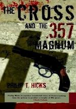 The Cross and the .357 Magnum