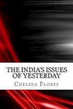 The India's Issues of Yesterday af Chelsea Flores