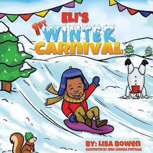Bog, paperback Eli's 1st Winter Carnival af Lisa Bowen