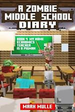 A Zombie Middle School Diary (Book 4)