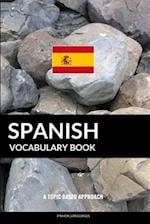 Spanish Vocabulary Book af Pinhok Languages