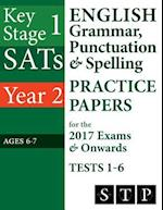 Ks1 Sats English Grammar, Punctuation & Spelling Practice Papers for the 2017 Exams & Onwards Tests 1-6 (Year 2