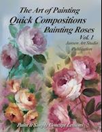 Quick Compositions Painting Roses Vol. 1