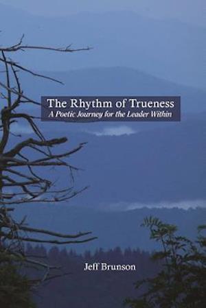 Bog, paperback The Rhythm of Trueness af Jeff Brunson