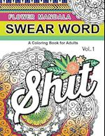 Flower Mandala Swear Word Vol.1 af Barbara W. Walker