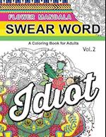 Flower Mandala Swear Word Vol.2 af Barbara W. Walker