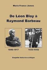 de Leon Bloy a Raymond Barbeau