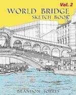 World Bridge Sketch Book Vol.2