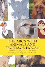 The ABC's with Animals and Professor Hogan