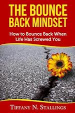 The Bounce Back Mindset