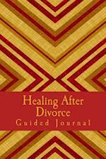 Healing After Divorce Guided Journal