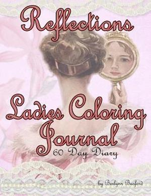 Reflections Ladies Coloring Journal 60 Day Diary