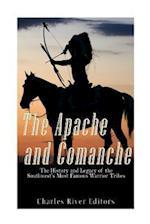 The Apache and Comanche
