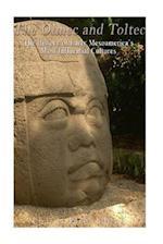 The Olmec and Toltec