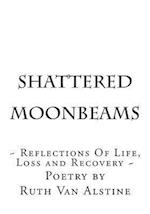 Shattered Moonbeams
