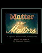 Matter That Matters