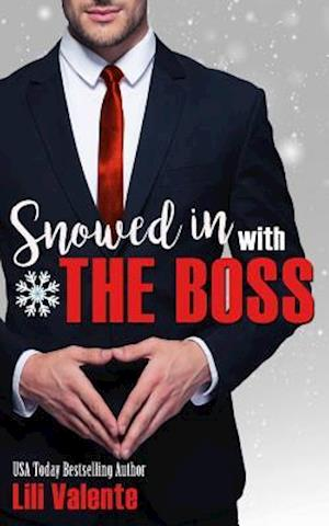 Bog, paperback Snowed in with the Boss af Lili Valente