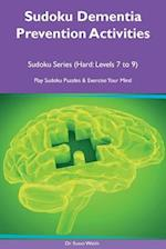 Sudoku Dementia Prevention Activities Sudoku Series (Hard