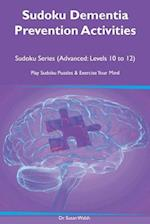 Sudoku Dementia Prevention Activities Sudoku Series (Advanced