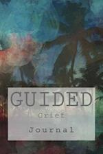 Guided Grief Journal
