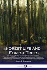 Forest Life and Forest Trees (Lllustrated)