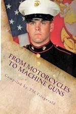 From Motorcycles to Machine Guns
