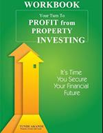Your Turn to Profit from Property Investing Workbook