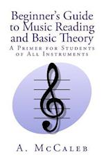 Beginner's Guide to Music Reading and Basic Theory