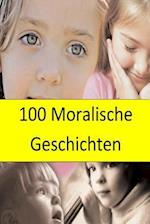100 Moralische Geschichten