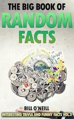 The Big Book of Random Facts Vol 3