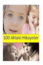 100 Ahlaki Hikayeler