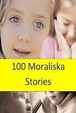 100 Moraliska Stories