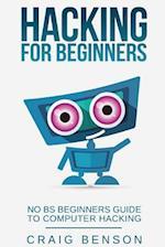 Hacking for Beginners af Craig Benson