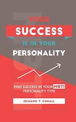 Your Success Is in Your Personality