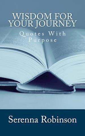 Bog, paperback Wisdom for Your Journey af Serenna Robinson