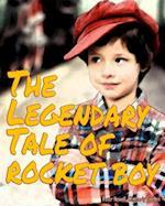 The Legendary Tale of Rocket Boy