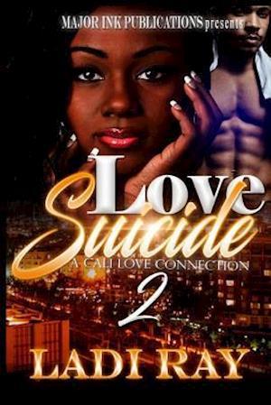 Bog, paperback Love Suicide 2 af Ladi Ray